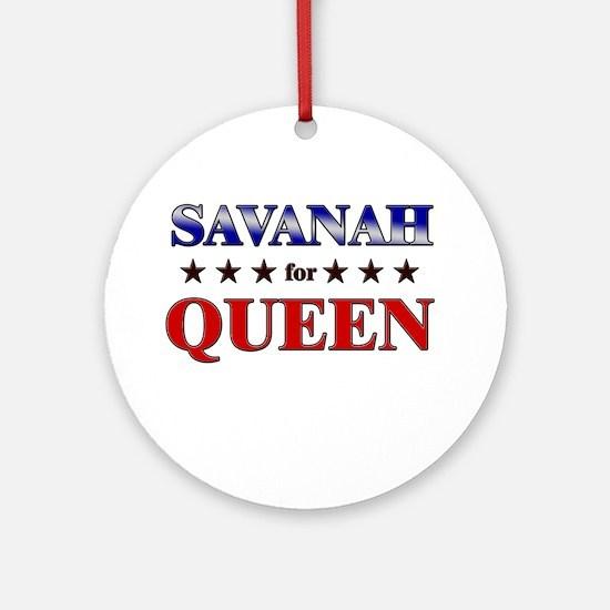 SAVANAH for queen Ornament (Round)