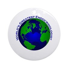 World's Greatest Endocrinolog Ornament (Round)