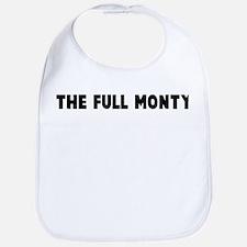 The full monty Bib