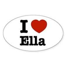 I love Ella Oval Decal