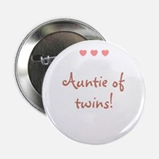"""Auntie of twins! 2.25"""" Button"""