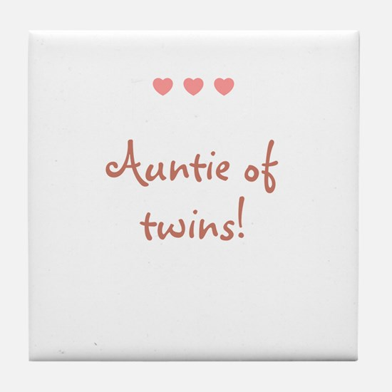 Auntie of twins! Tile Coaster