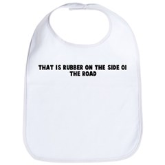 That is rubber on the side of Bib