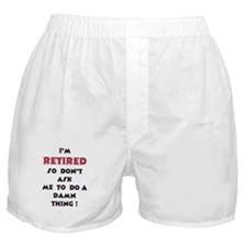 Retired Life Boxer Shorts