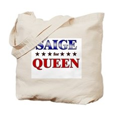 SAIGE for queen Tote Bag