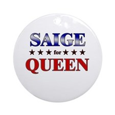 SAIGE for queen Ornament (Round)