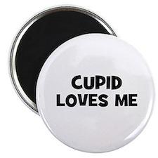 Cupid Loves Me Magnet