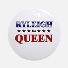 RYLEIGH for queen Ornament (Round)