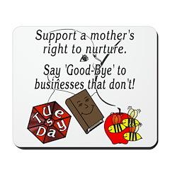 Support Breastfeeding moms, Goodbye... Mousepad