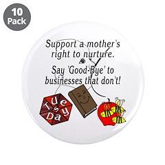 "Support Breastfeeding moms, Goodbye... 3.5"" Button"