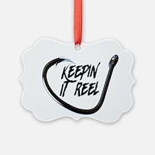 fishing, keepin it reel Ornament