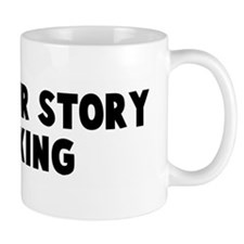 Tell your story walking Mug
