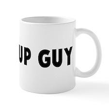 Stand up guy Mug