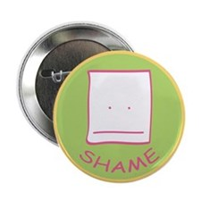 "Badge of Shame 2.25"" Button"