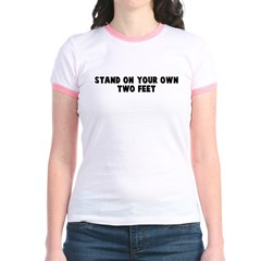 Stand on your own two feet T