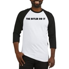 The butler did it Baseball Jersey