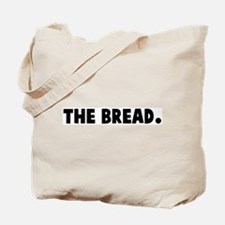 The bread Tote Bag