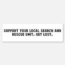 Support your local search and Bumper Bumper Bumper Sticker