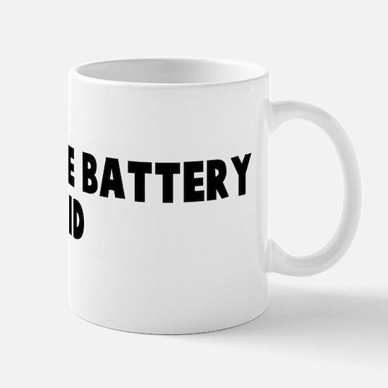 Tastes like battery acid Mug