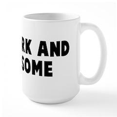Tall dark and handsome Mug