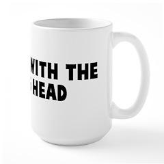 Thinking with the wrong head Large Mug