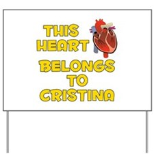 This Heart: Cristina (A) Yard Sign