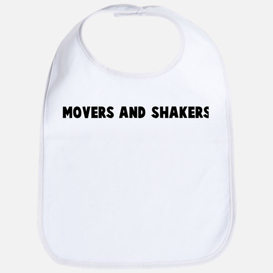 Movers and shakers Bib