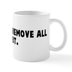 Mouth and remove all doubt Mug