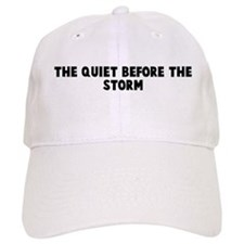 The quiet before the storm Baseball Cap