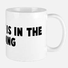 The proof is in the pudding Mug
