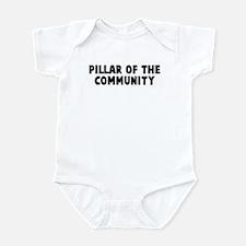 Pillar of the community Infant Bodysuit