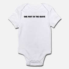 One foot in the grave Infant Bodysuit