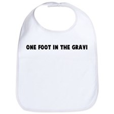 One foot in the grave Bib