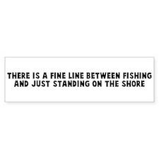 There is a fine line between Bumper Bumper Sticker