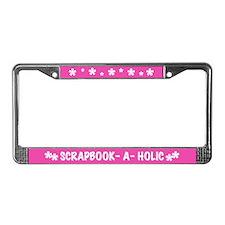 Scrapbooker-a-Holic License Plate Frame