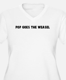 Pop goes the weasel T-Shirt