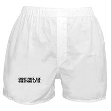 Shoot first ask questions lat Boxer Shorts