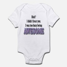 Too busy being awesome Infant Bodysuit