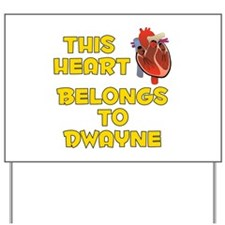 This Heart: Dwayne (A) Yard Sign