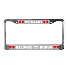 My Heart: Robyn (#006) License Plate Frame