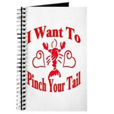 Want To Pinch Yor Tail Journal