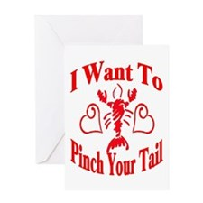 Want To Pinch Yor Tail Greeting Card