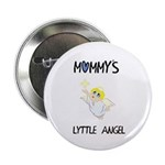 """MOMMY'S LYTTLE ANGEL 2.25"""" Button (100 pack)"""