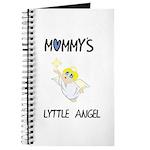 MOMMY'S LYTTLE ANGEL Journal