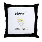 MOMMY'S LYTTLE ANGEL Throw Pillow