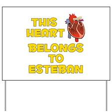 This Heart: Esteban (A) Yard Sign