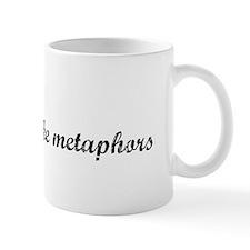 Similes Are Like Metaphors Mug