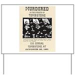 Tombstone Murder Yard Sign