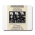 Tombstone Murder Mousepad