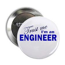 "Trust Me I'm An Engineer 2.25"" Button"
